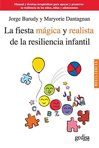 9788497846134: La fiesta mágica y realista de la resiliencia infantil (Spanish Edition)