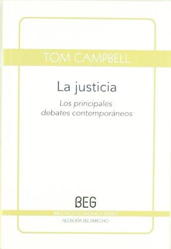 9788497846318: La justicia: Los principales debates contemporáneos (BEG / Filosofía del Derecho)