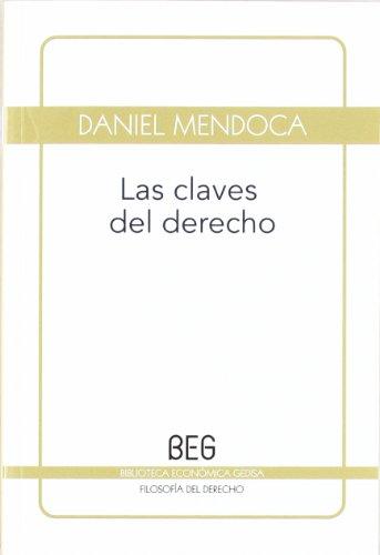 9788497846325: Las claves del derecho (BEG / Filosofía del Derecho)