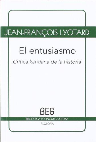 9788497846349: El entusiasmo: Crítica kantiana de la historia (BEG/Filosofía)