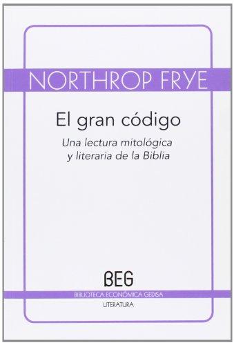9788497846400: Gran código, El (Beg / Literaria)