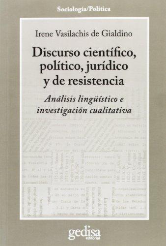 9788497847537: Discurso científico, político, jurídico y de resisitencia