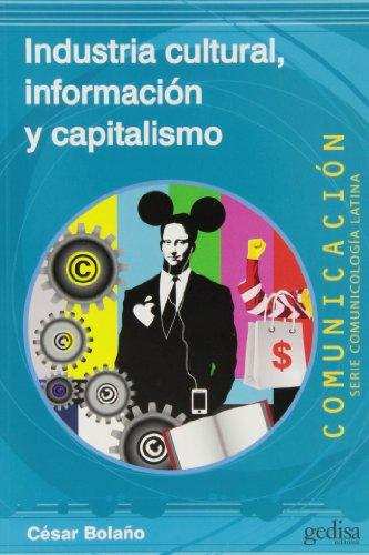 9788497847544: Industria cultural, información y capitalismo