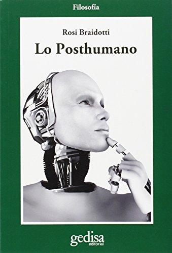 9788497848114: Posthumano,Lo: 302622 (CLADEMA / FILOSOFÍA)