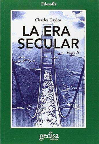 9788497848916: La era secular Vol. II (Spanish Edition)