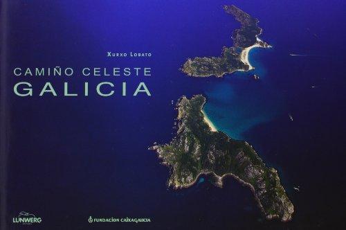 9788497850001: Galicia camino celeste