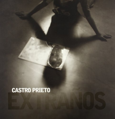 9788497850414: Extraños. Castro Prieto