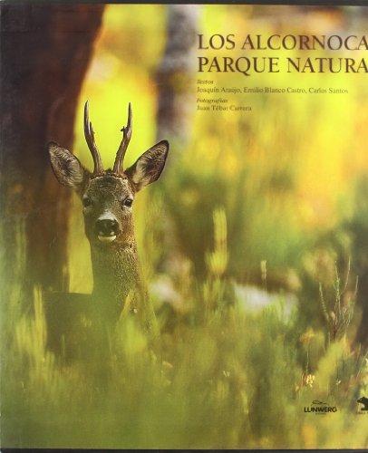 9788497851039: Los Alcornocales, parque natural