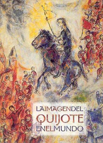 9788497851183: Imagen del don quijote en el mundo, la