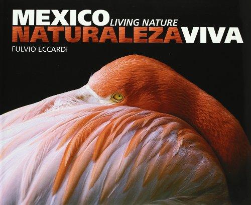 9788497851305: México naturaleza viva