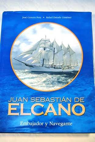 9788497851374: Juan Sebastián de Elcano, embajador y navegante
