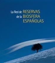 La red de reservas de la biosfera españolas, - Langdon-Davies, Andrew