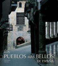 9788497852470: Los pueblos más bellos de España (General)