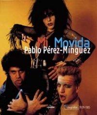 9788497852791: Mi Movida; Fotografias 1979-1985