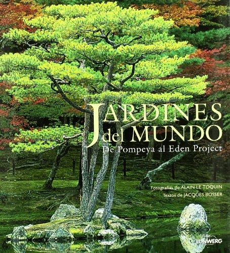 9788497852852 Jardines Del Mundo De Pompeya Al Eden Project General Abebooks Bosser Jacques 8497852850