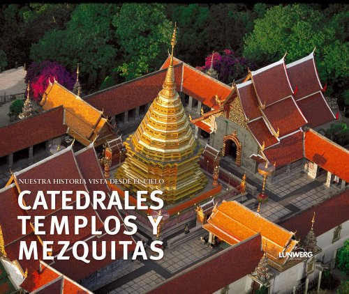 9788497852944: Catedrales, templos y mezquitas/ Cathedrals, churches and mosques (Spanish Edition)
