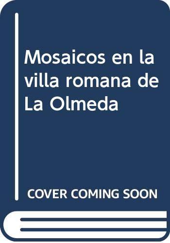 9788497853286: Mosaicos en la villa romana de La Olmeda