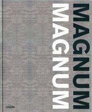 9788497853330: Magnum. Magnum (Fotografia - Lunwerg) (Spanish Edition)