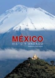 9788497853811: México visto y andado (General)