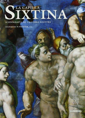 9788497853910: La Capilla Sixtina. Iconografía de una obra maestra