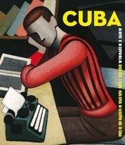 Cuba: Arte e historia de 1868 hasta nuestros dias/ Art and History from 1868 to Our Days (...