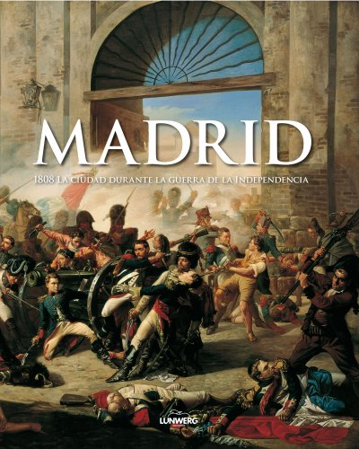 9788497854566: Madrid 1808. La guerra de la independencia
