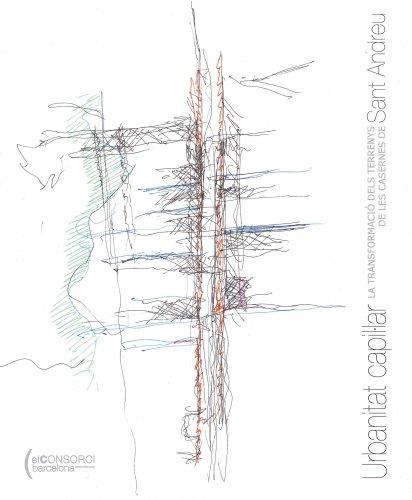 9788497854702: Les Casernes de Sant Andreu. Volum I