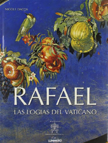 9788497855143: Rafael. Las logias del vaticano (Arte)