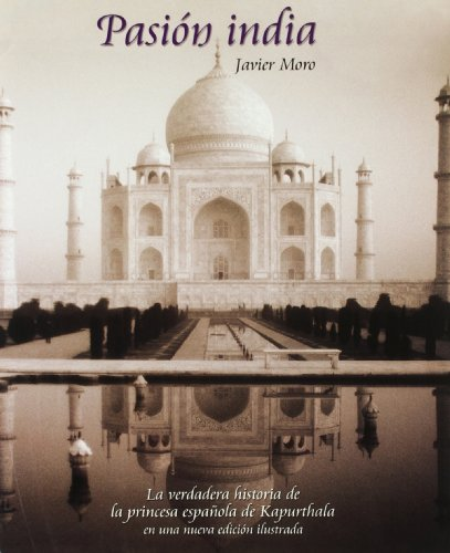 9788497855150: La pasion india (Territorio/Varios - Lunwerg) (Spanish Edition)