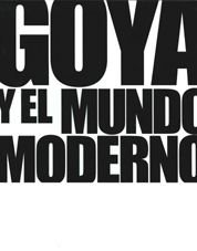 9788497855495: Goya y el mundo moderno