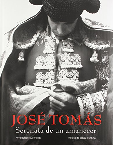 9788497855600: José Tomás. Serenata de un amanecer (General)