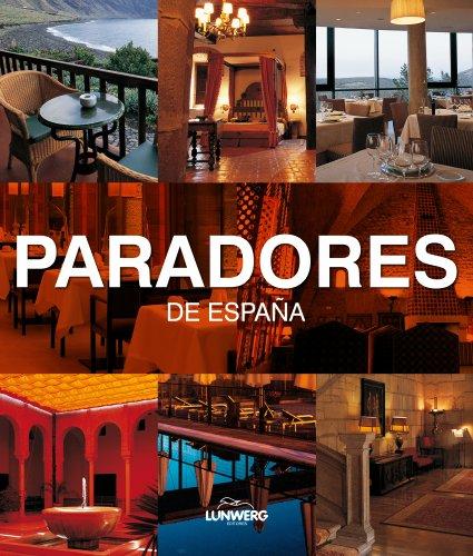 9788497855747: Paradores de España. Lunwerg Medium