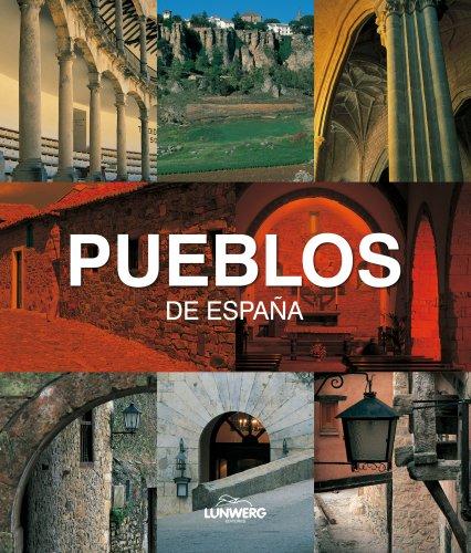 9788497855754: Pueblos de España. Lunwerg Medium