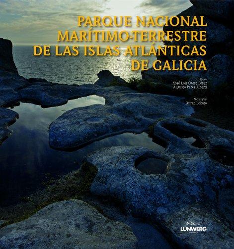 9788497855822: Parque Nacional Marítimo-Terrestre de las Islas Atlánticas de Galicia