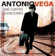 Antonio Vega : mis cuatro estaciones (Paperback): Juan Bosco Ussía