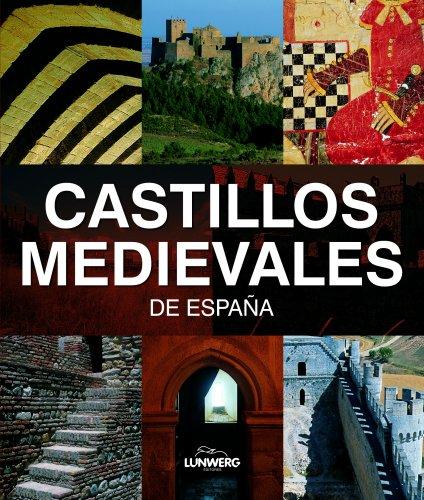 9788497856201: Castillos Medievales de España. Lunwerg Medium