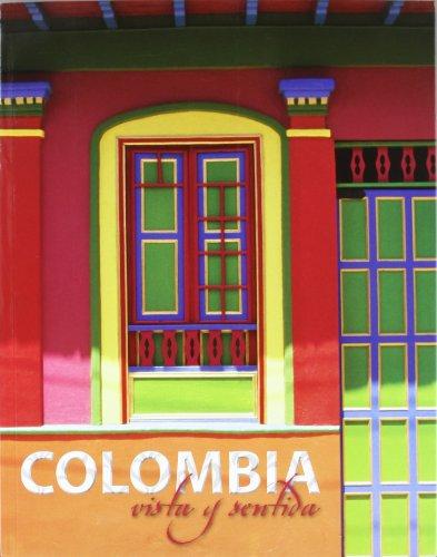 9788497856218: (E) Colombia Vista y Sentida