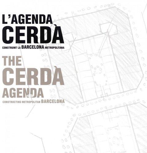 9788497856423: La Agenda Cerdà. Construyendo la Barcelona metropolitana