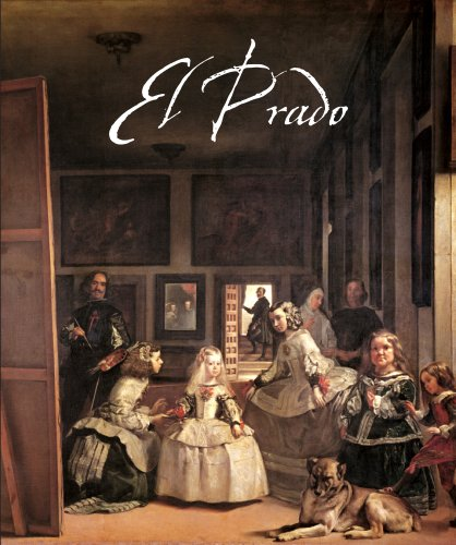 9788497856584: El Prado / The Prado: Colecciones de pintura / Collections of Painting (Spanish and English Edition)