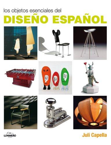 Los Objetos Esenciales del Diseno Espanol (8497856759) by JULI CAPELLA