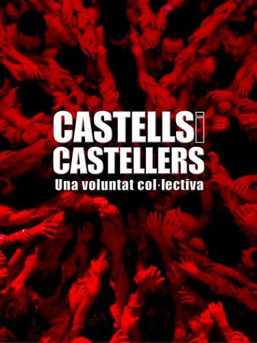 9788497857017: Castells i castellers. Una voluntat col.lectiva