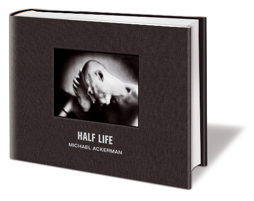 9788497857154: HALF-LIFE. Michael Ackerman