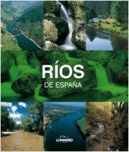 9788497857307: Ríos de España. Lunwerg Medium