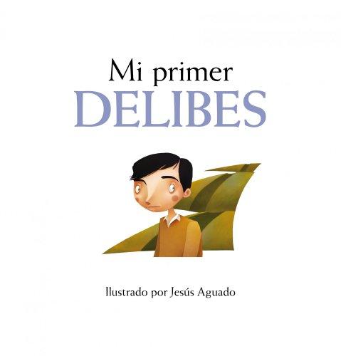 9788497857390: Mi primer Delibes