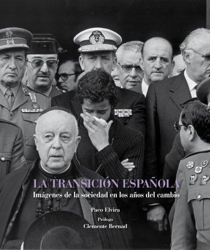 9788497857819: LA TRANSICION ESPAÚOLA.IMAGENES DE..LUNW