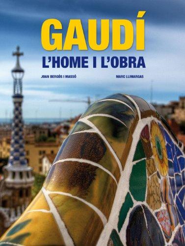 GAUDI. L'HOME I L'OBRA. EDICION ACTUALIZADA