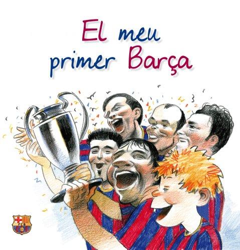 9788497858137: El Meu Primer Barça