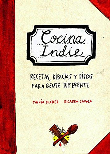Cocina Indie: Ricardo Cavolo/Mario Suárez