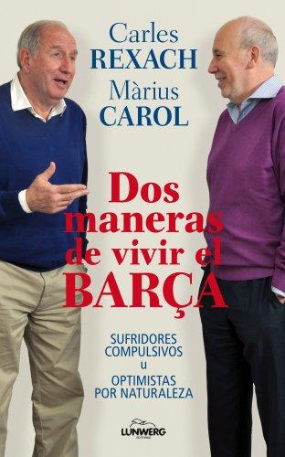 9788497858571: Carles Reixac vs Marius Carol, Conversaciones sobre el Barça. Sufridores vs opti