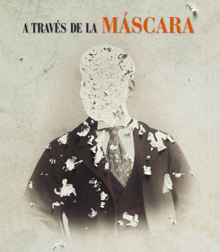 9788497859240: A través de la máscara